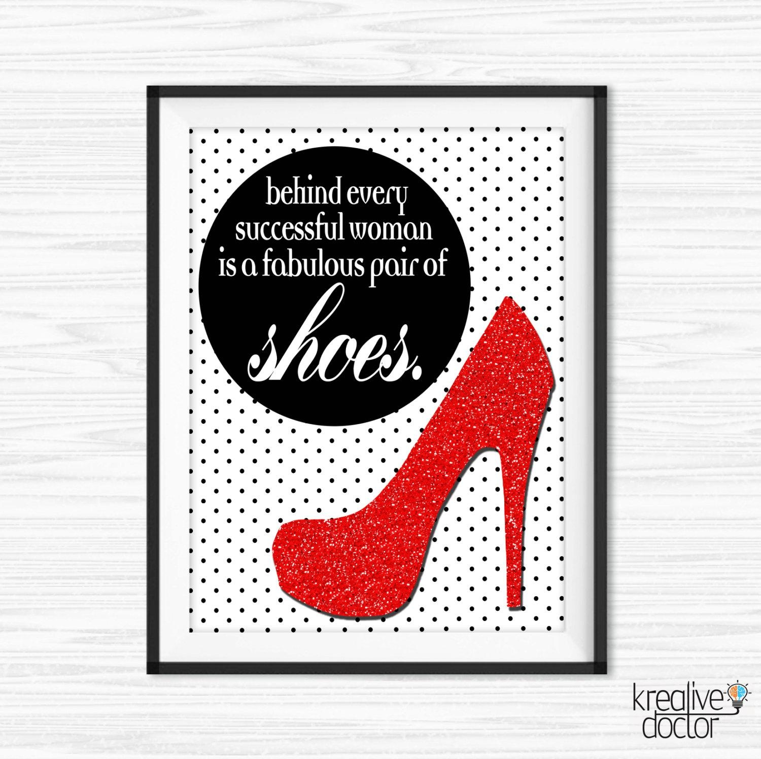 Printable Shoe Wall Art Canvas Quotes Shoe Quotes For Office Intended For Printable Wall Art Quotes (View 12 of 20)