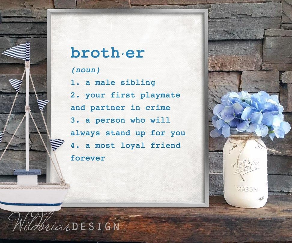 Printable Wall Art Brother Dictionary Definition 8X10 Boys Within Brother Definition Wall Art (Image 19 of 20)