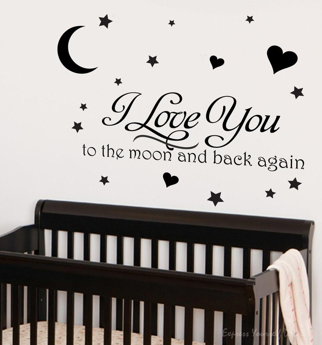 Propose Your Love With Love Based Wall Decals For Love You To The Moon And Back Wall Art (Image 16 of 20)