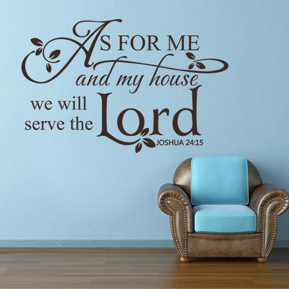 Scripture Wall Decal Vinyl Art As For Me And My House We Will In As For Me And My House Vinyl Wall Art (Image 14 of 20)