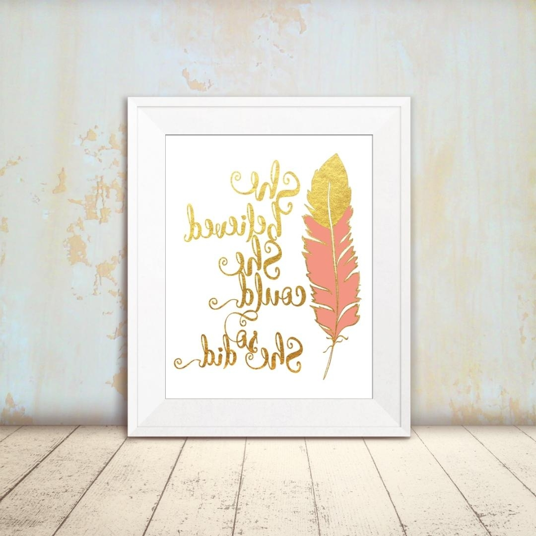 She Believed Inspirational Feather Print Within Brilliant She Within She Believed She Could So She Did Wall Art (View 8 of 20)