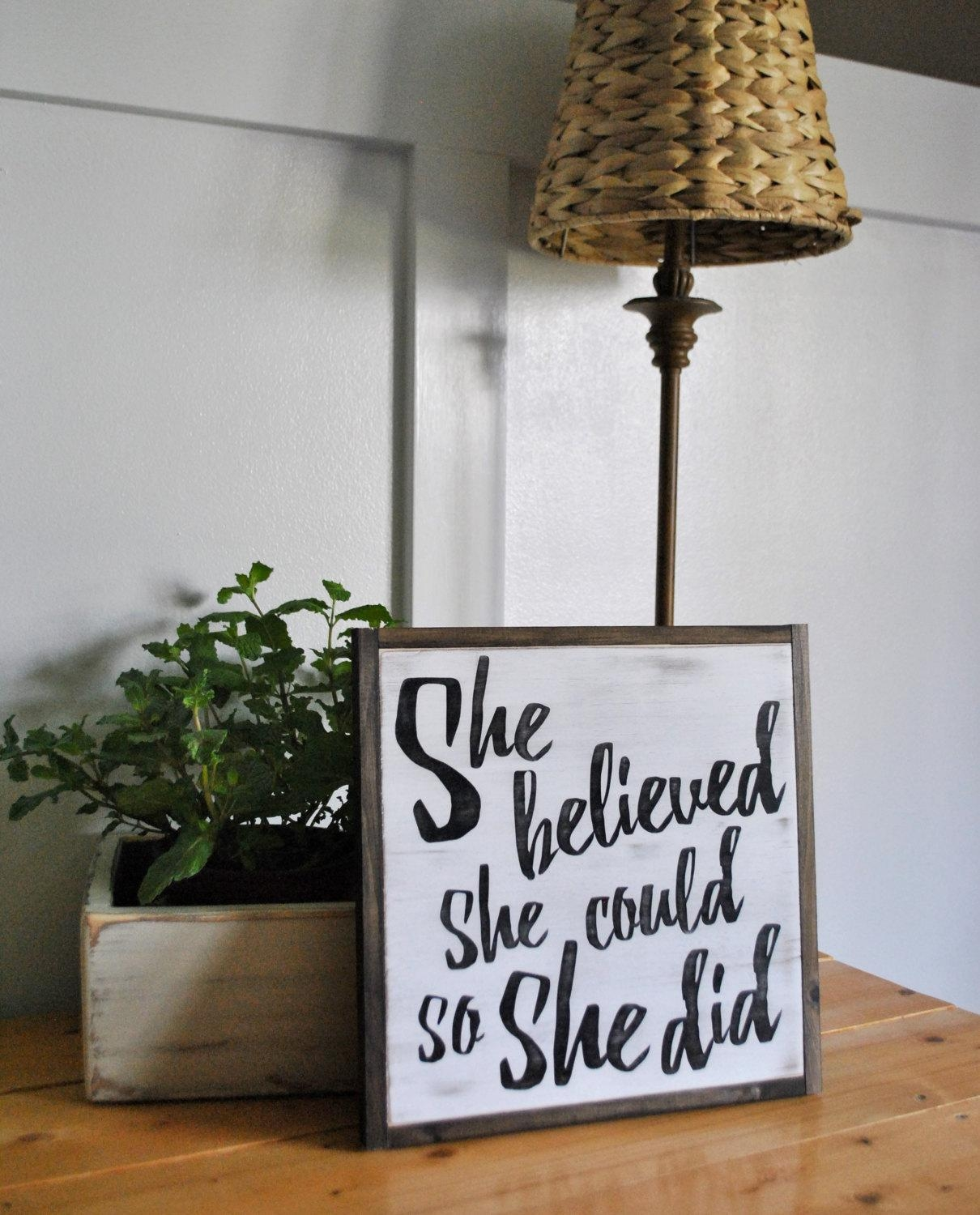 She Believed She Could So She Did 1'x1' Sign | Distressed Shabby Pertaining To She Believed She Could So She Did Wall Art (Image 7 of 20)