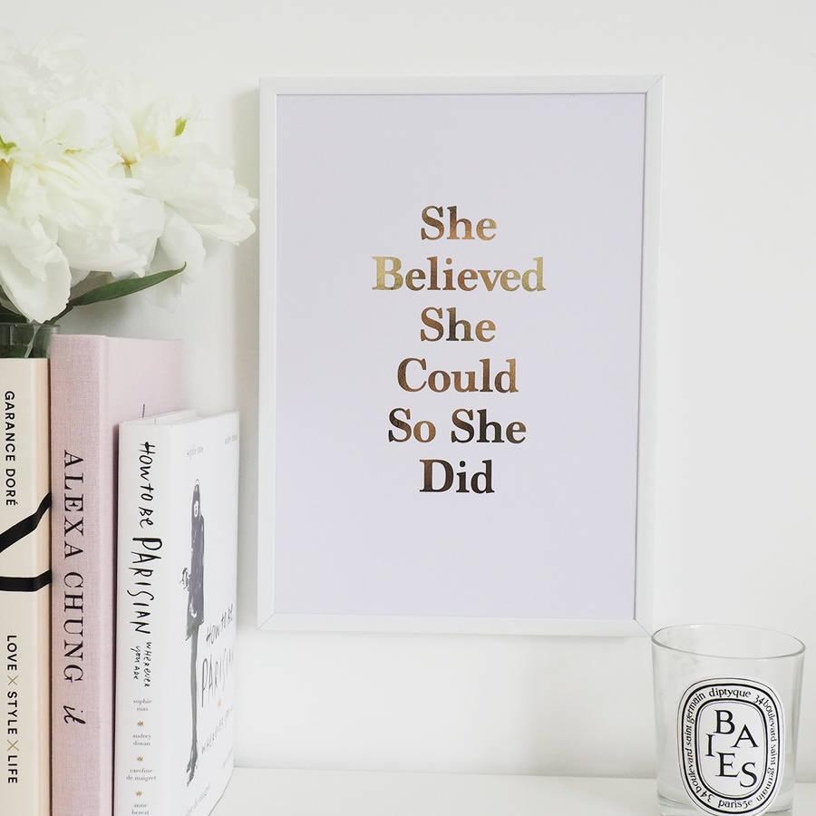 She Believed She Could So She Did' Foil Printlily Rose Co Pertaining To She Believed She Could So She Did Wall Art (View 2 of 20)