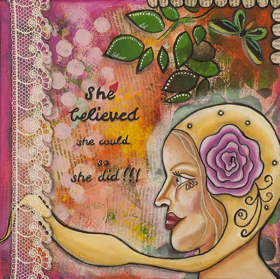She Believed She Could So She Did Inspirational Mixed Media Folk Regarding She Believed She Could So She Did Wall Art (Image 9 of 20)
