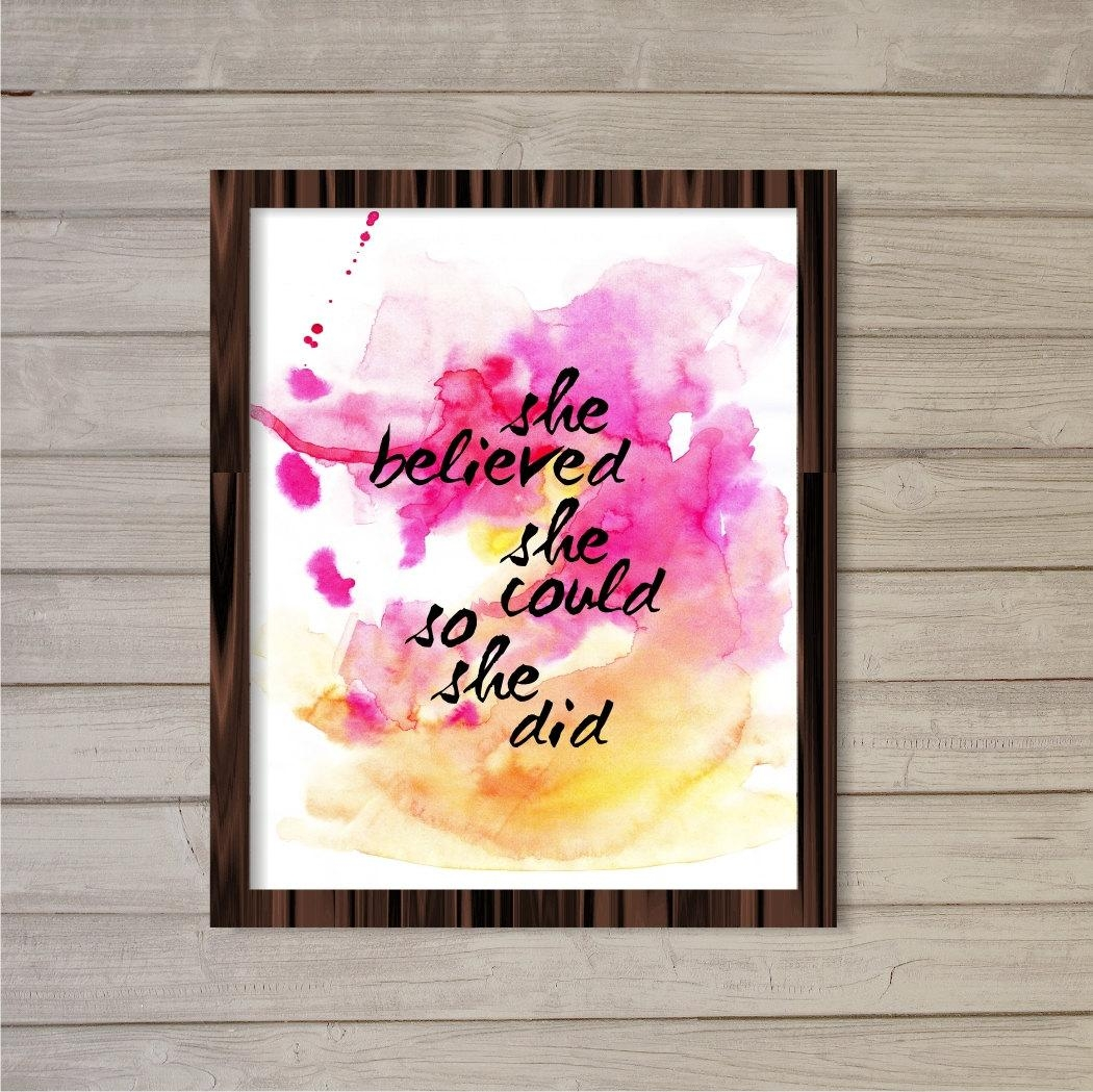 She Believed She Could So She Did Motivational Quote Wall Art For She Believed She Could So She Did Wall Art (View 15 of 20)