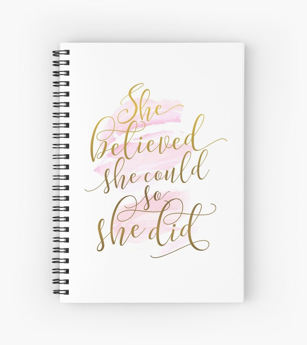 "She Believed She Could So She Did"" Spiral Notebooks For She Believed She Could So She Did Wall Art (View 11 of 20)"