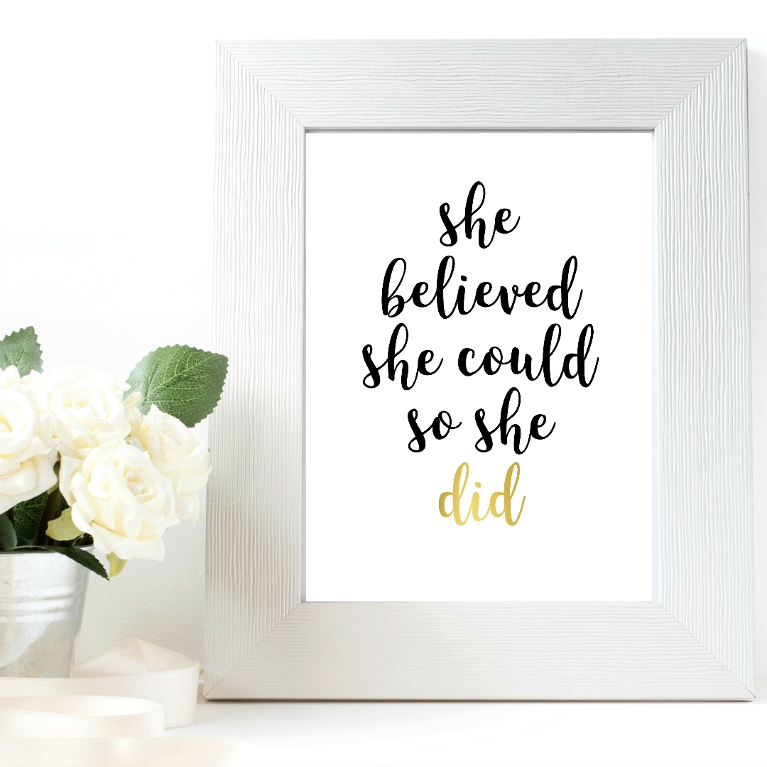 She Believed She Could So She Did Wall Art Print For Less Than $1! Throughout She Believed She Could So She Did Wall Art (Image 11 of 20)