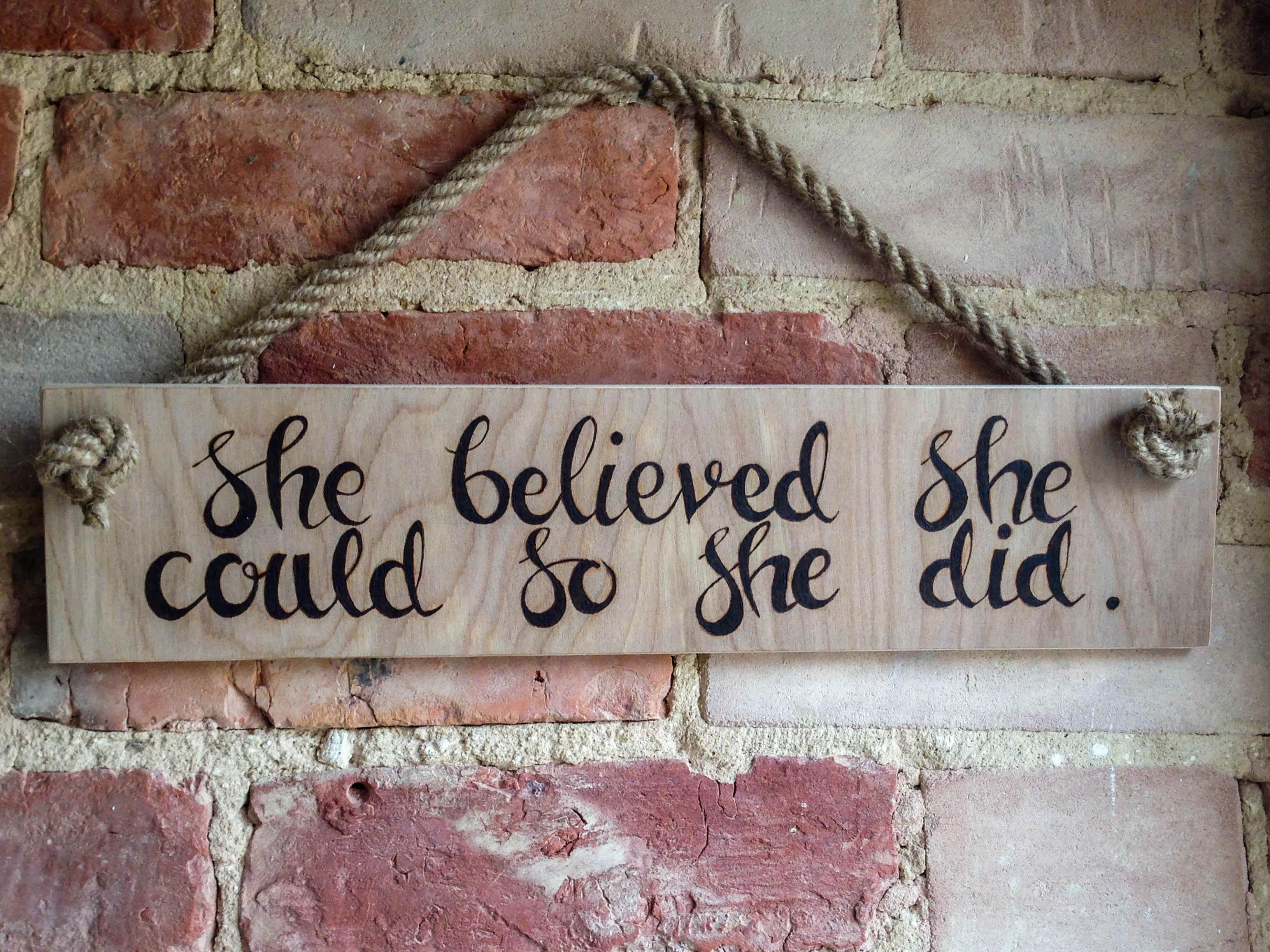 "She Believed She Could So She Did"" Wooden Wall Hanging – Jes Hooper For She Believed She Could So She Did Wall Art (Image 12 of 20)"