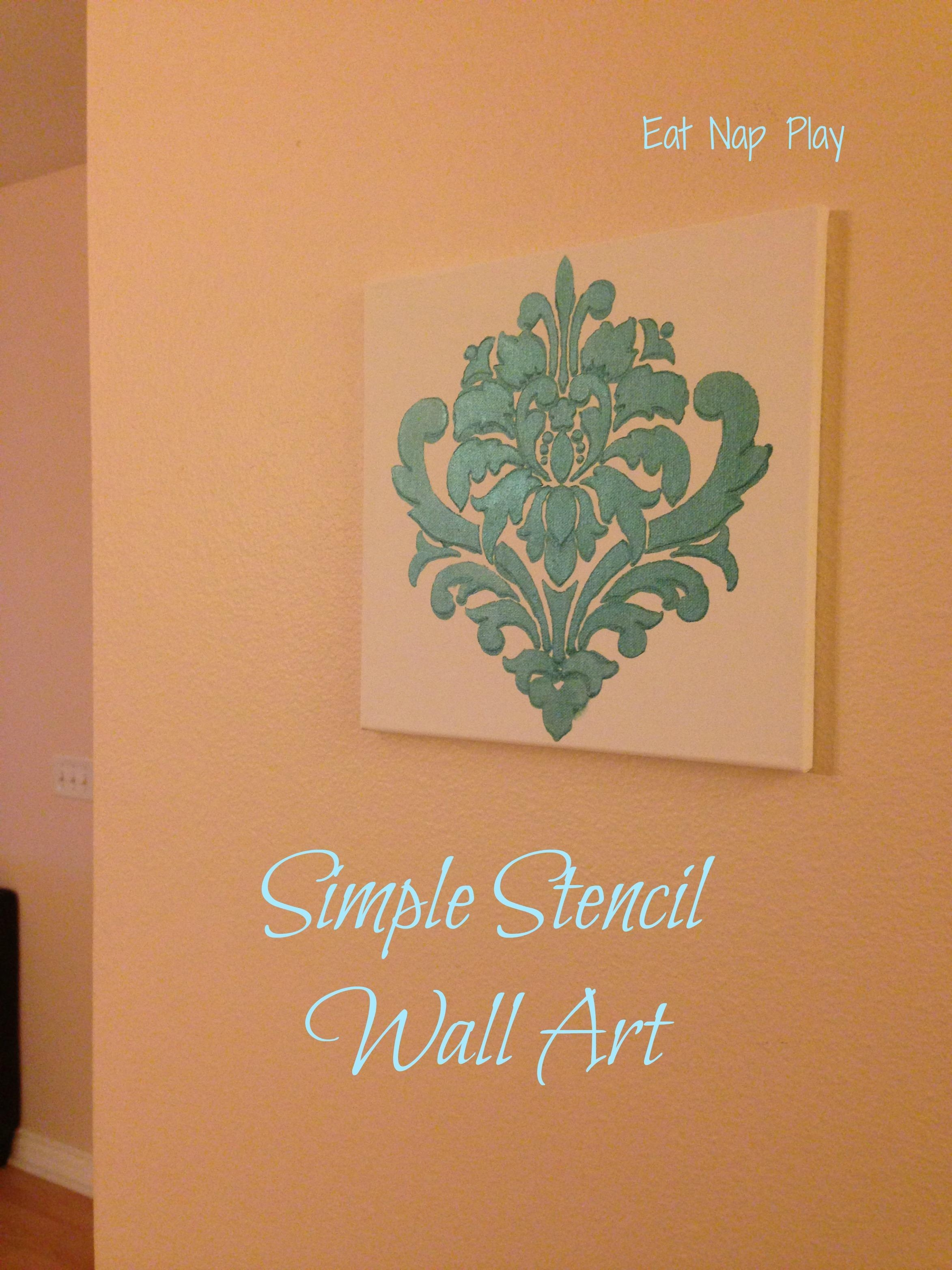 Simple Stencil Wall Art Project | Eatnapplay In Stencil Wall Art (Image 14 of 20)