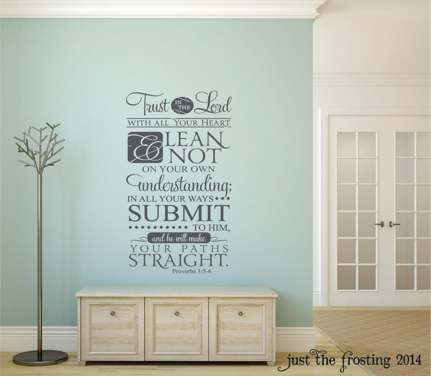 Trust In The Lord Wall Decal Proverbs 3:5 6 Decal Vinyl Inside Scripture Vinyl Wall Art (Image 15 of 20)