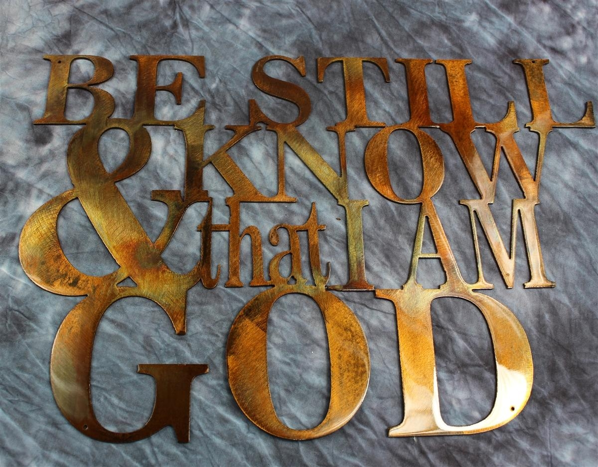 Twitter For Be Still And Know That I Am God Wall Art (Image 20 of 20)