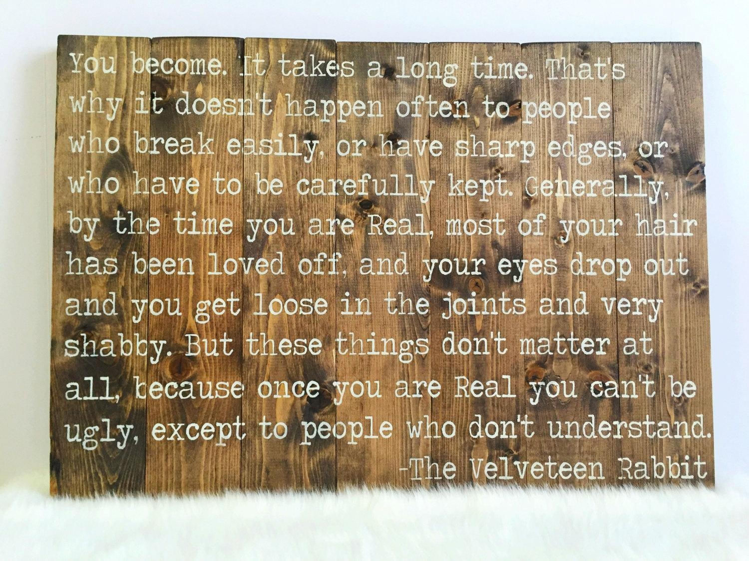 Velveteen Rabbit Quote Pallet Wall Art Reclaimed Wood Sign Within Velveteen Rabbit Wall Art (Image 16 of 20)