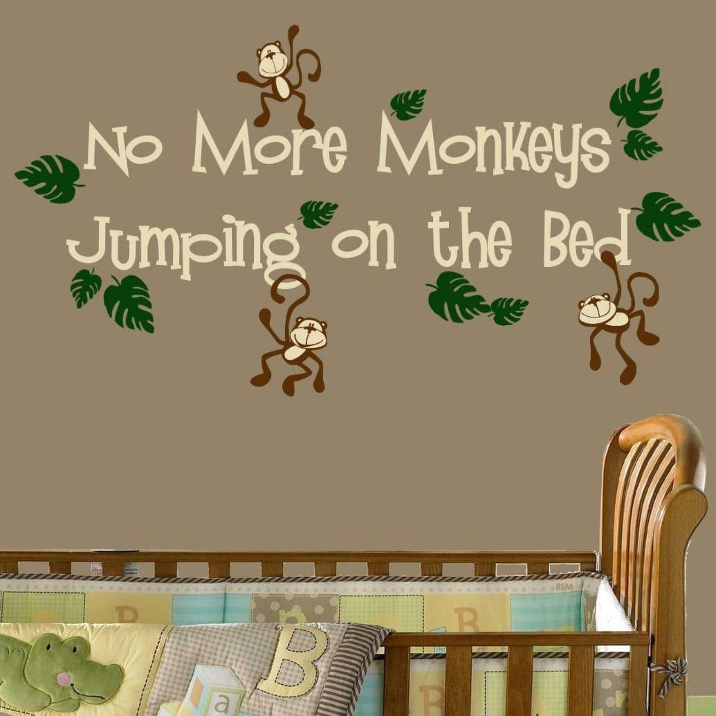 Vinyl 'no More Monkeys Jumping On The Bed' Wall Decal – Free With No More Monkeys Jumping On The Bed Wall Art (Image 20 of 20)
