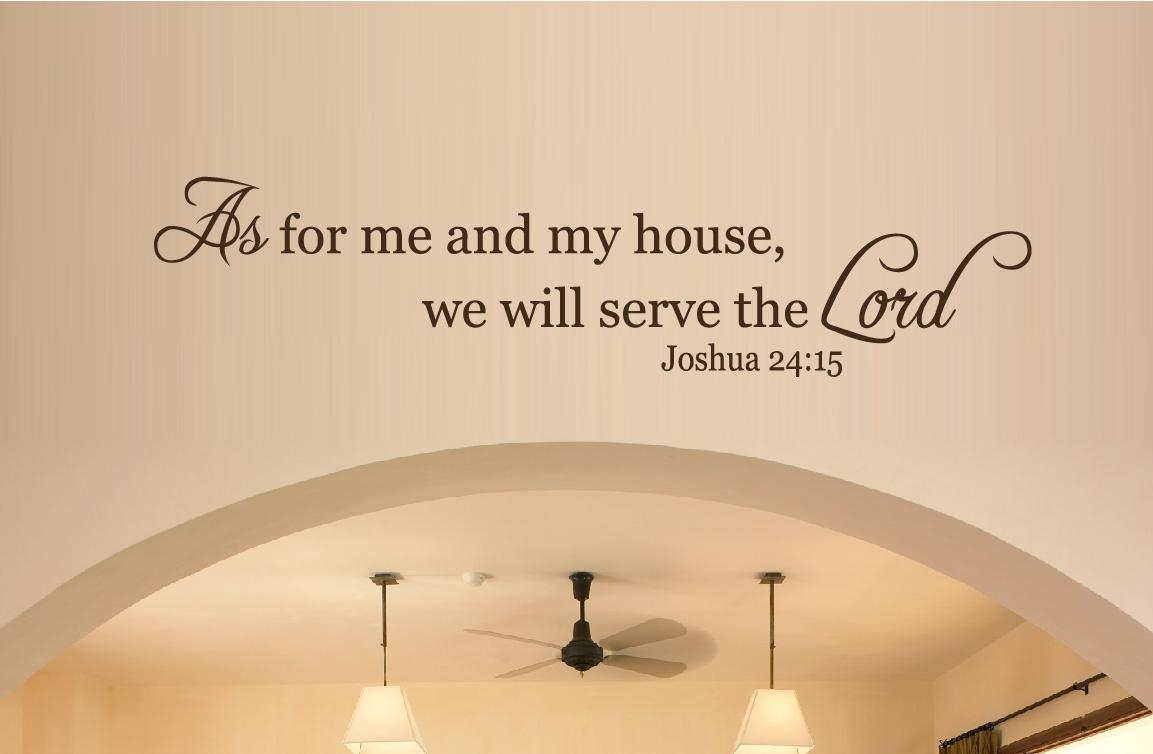 Wall Decor – As For Me And My House, We Will Serve The Lord A Wall Intended For As For Me And My House Vinyl Wall Art (Image 18 of 20)