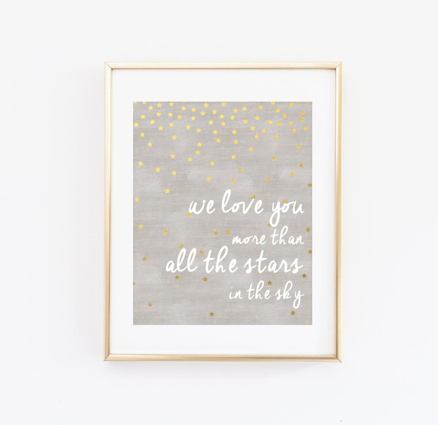 We Love You More Than All The Stars In The Sky Nursery Wall Inside I Love You More Wall Art (Image 19 of 20)