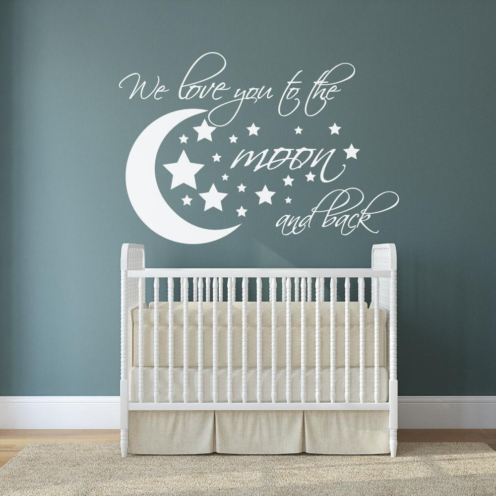 We Love You To The Moon And Back Wall Decal I Love U To The With Regard To Love You To The Moon And Back Wall Art (View 17 of 20)