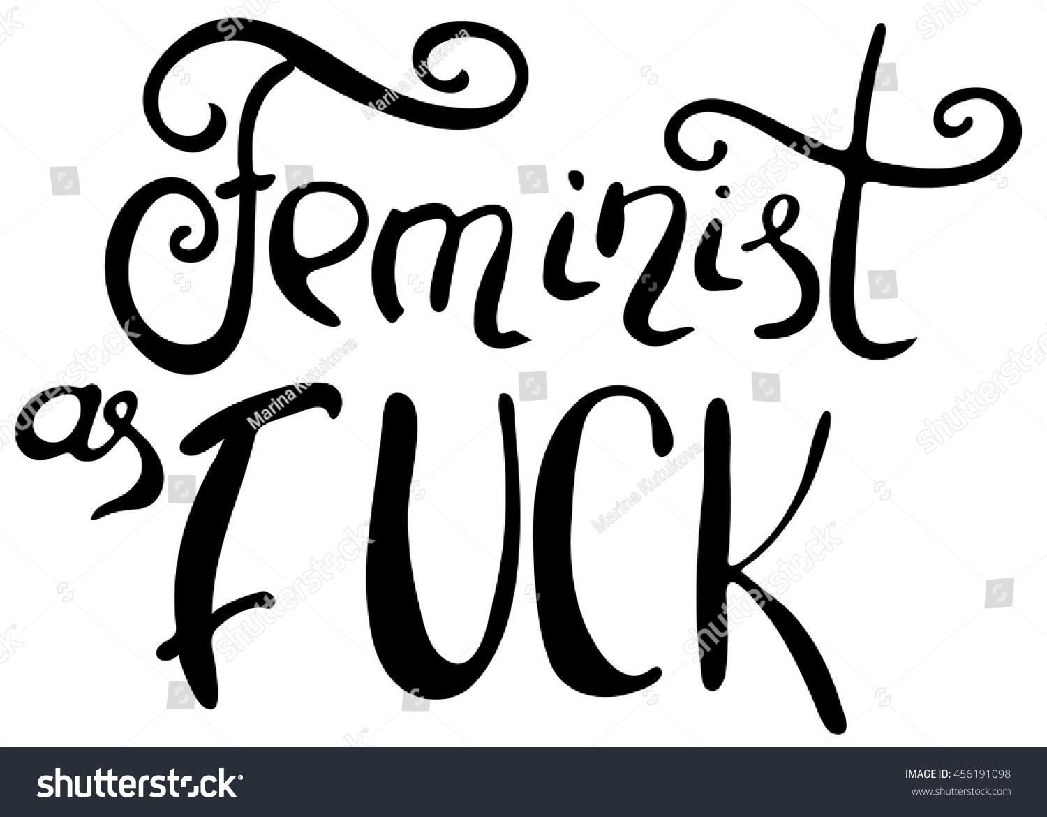 Words Feminist Fuck Hand Drawn Lettering Stock Vector 456191098 Within Feminist Wall Art (View 19 of 20)