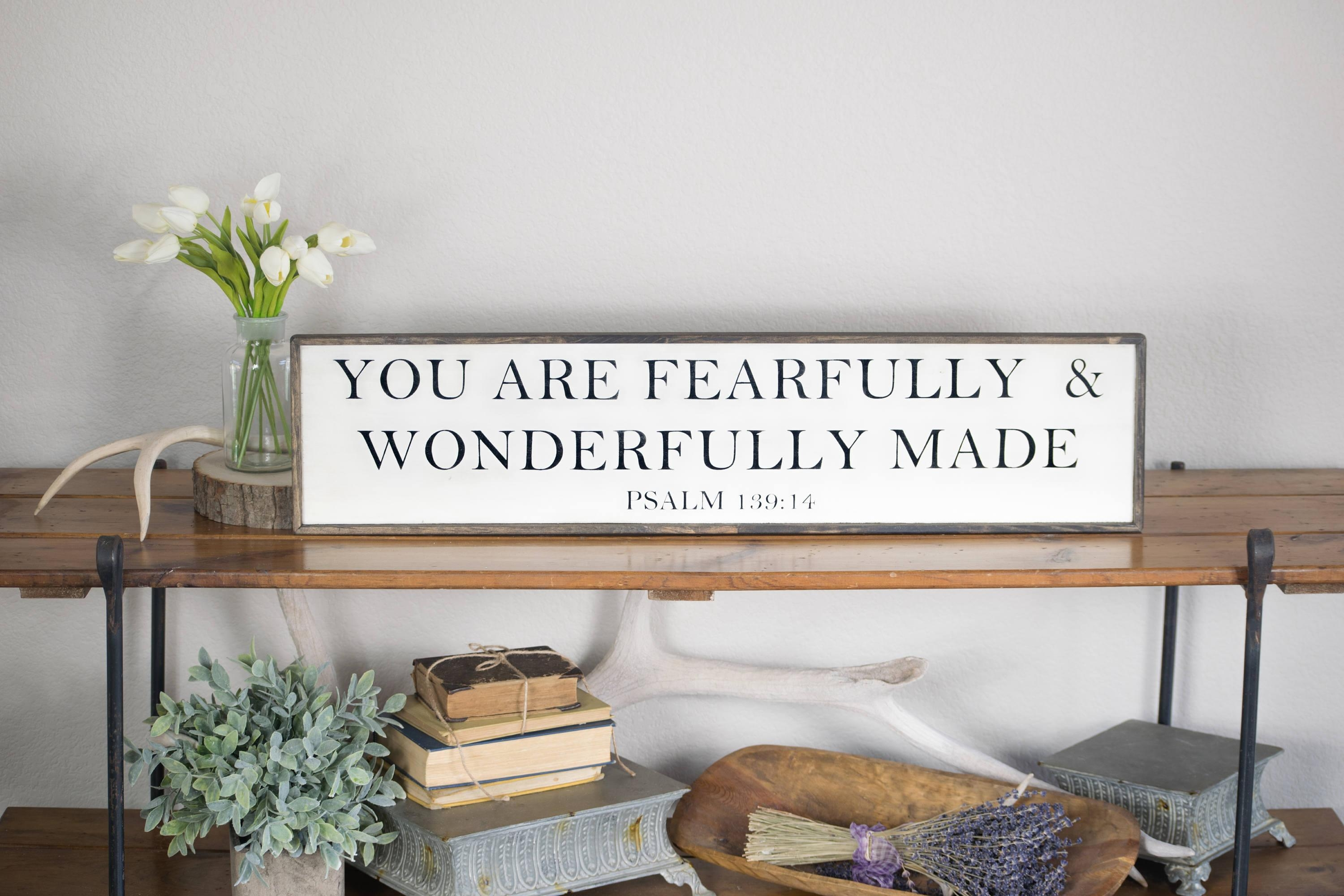 You Are Fearfully And Wonderfully Made Psalm 139:14 Sign with regard to Fearfully and Wonderfully Made Wall Art