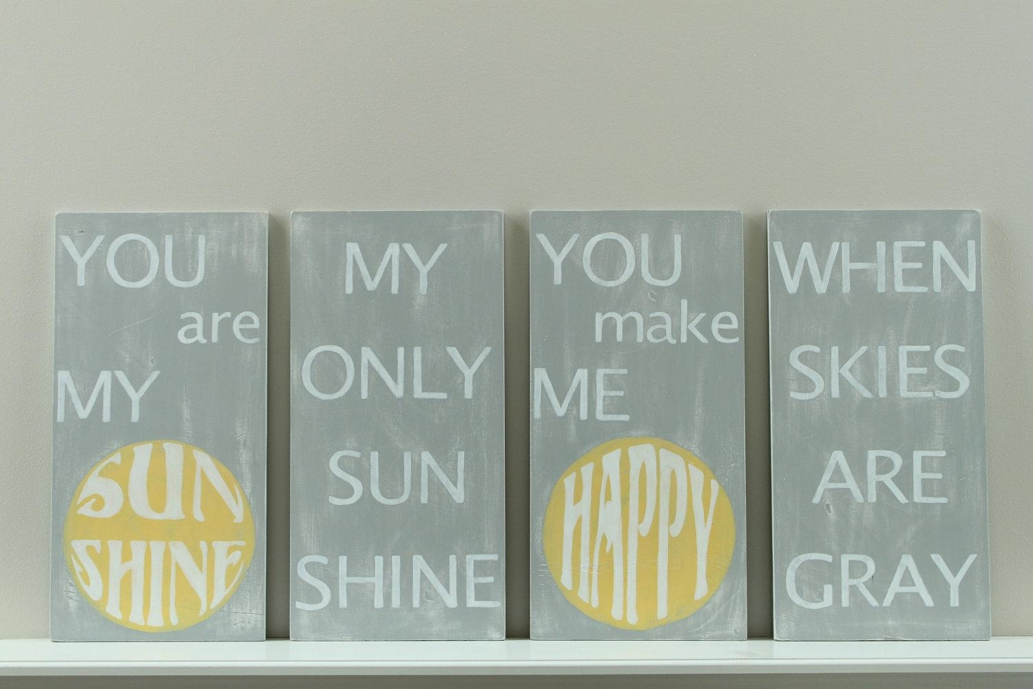 You Are My Sunshine Wall Art Custom Wood Sign Wood Wall Throughout Wooden Wall Art Quotes (Image 20 of 20)