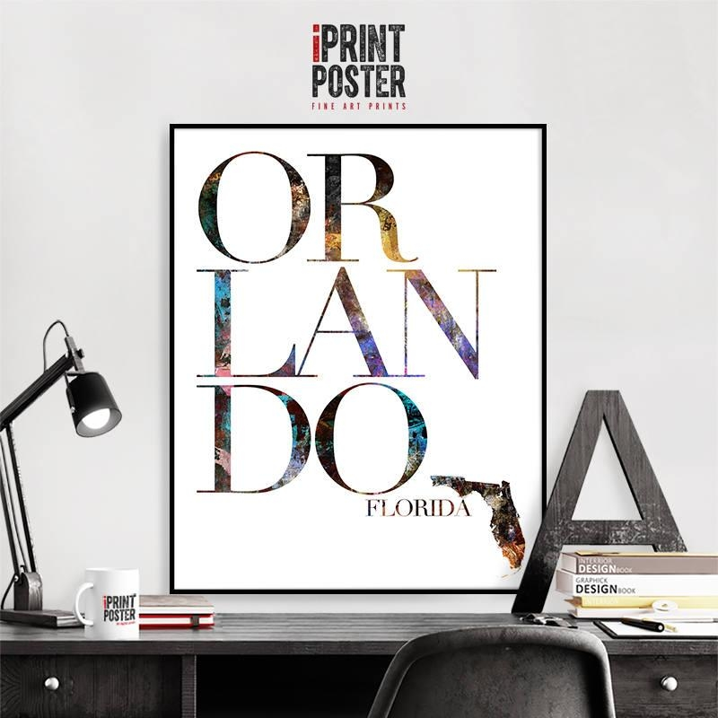 Orlando Print Florida Map Wall Art Poster, Orlando Typography Art With Florida Map Wall Art (Image 15 of 20)