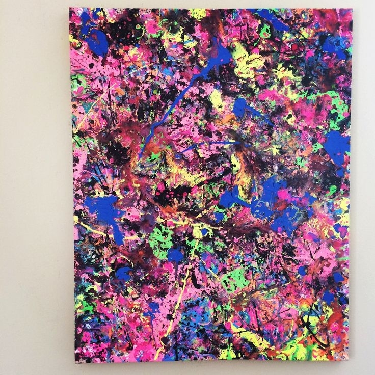 43 Best Splatter Art Images On Pinterest | Splatter Art, Abstract With Regard To Abstract Neon Wall Art (View 14 of 15)