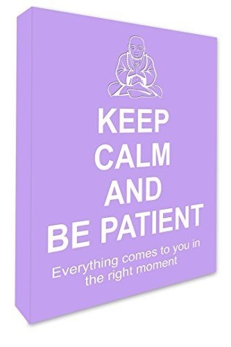 8 Best Keep Calm Canvas Prints Images On Pinterest | Be Patient Regarding Keep Calm Canvas Wall Art (Image 1 of 15)