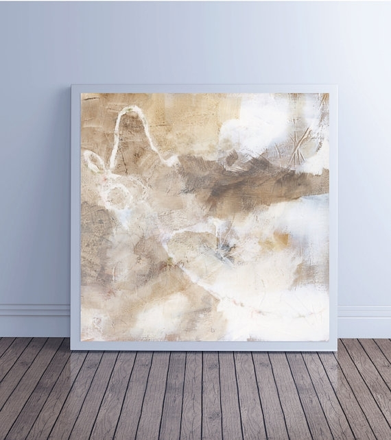 Abstract Painting Large Abstract Art Canvas Art Fine Art Prints In Neutral Abstract Wall Art (View 3 of 15)