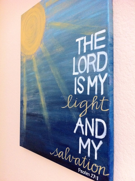 "Diy Wall Art ""the Lord Is My Light And My Salvation (Image 3 of 15)"