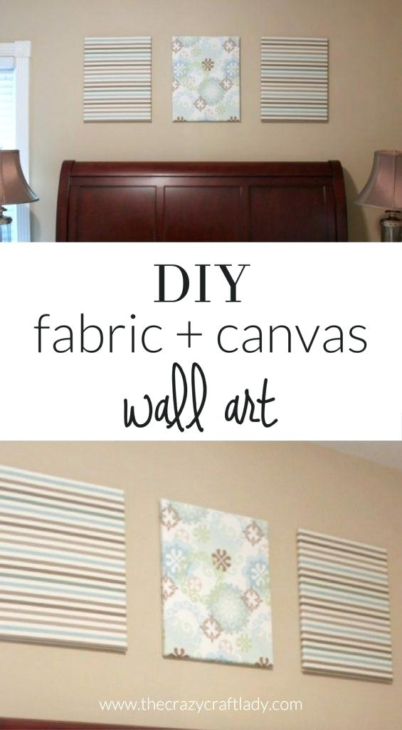 Fabric On Canvas Wall Art Diy Wall Art Ideas And Do It Yourself Throughout Diy Fabric Canvas Wall Art (Image 11 of 15)