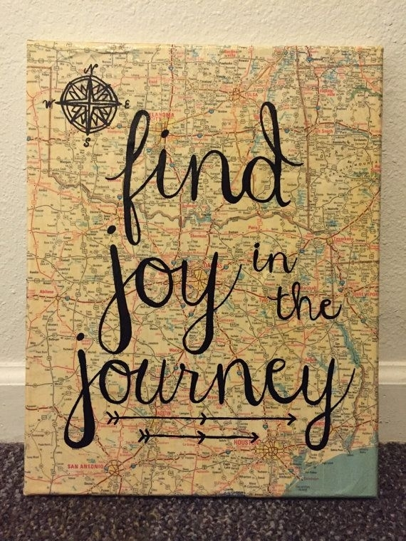 Find Joy In The Journey Map Canvas | Painted Quotes, Messages And Regarding Joy Canvas Wall Art (View 1 of 15)