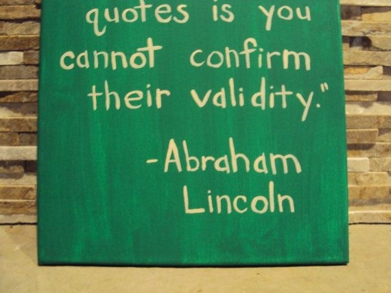 Funny Quote Canvas Art Quote Abraham Lincolngeewizzartwork Within Canvas  Wall Art Funny Quotes (Image 9