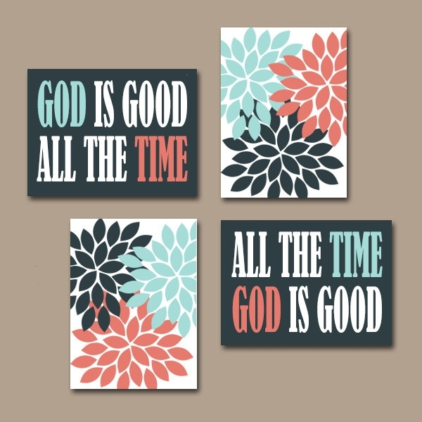 God Is Good All The Time Wall Art Canvas Or Prints Religious Quote With Religious Canvas Wall Art (Image 4 of 15)