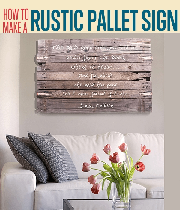 How To Create A Wall Art Sign Diy Projects Craft Ideas & How To's Pertaining To Wall Accents Made From Pallets (Image 13 of 15)