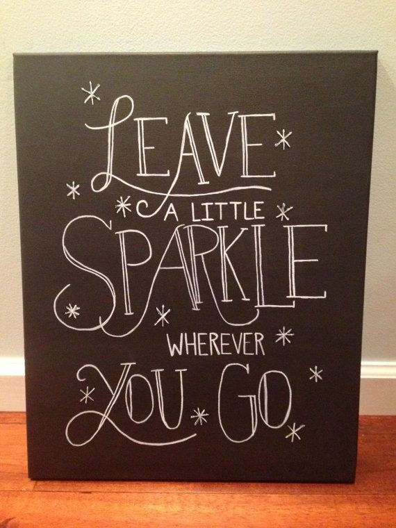 Inspirational Quote Canvas – Leave A Little Sparkle – Wall Art On Inside Love Quotes Canvas Wall Art (Image 3 of 15)