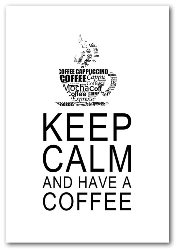 Keep Calm And Have A Coffee White Text Quotes Framed Art Giclee With Framed Coffee Art Prints (View 13 of 15)