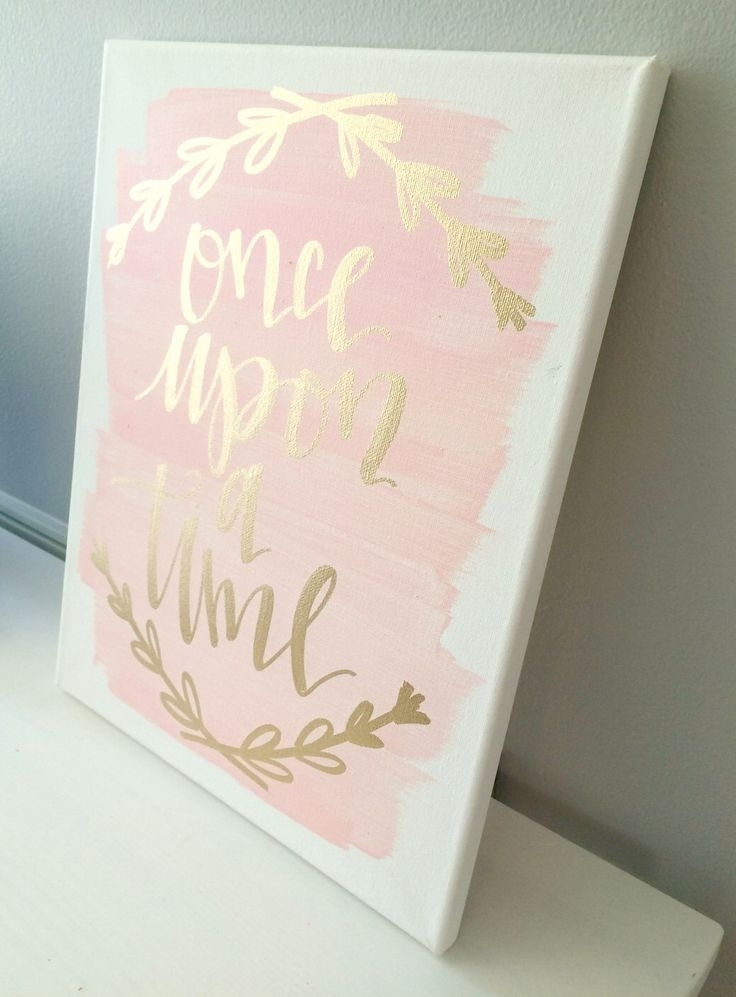 Once Upon A Time  11X14 Canvas Sign, Wedding Decor, Girls Room Pertaining To Girl Canvas Wall Art (Image 8 of 15)
