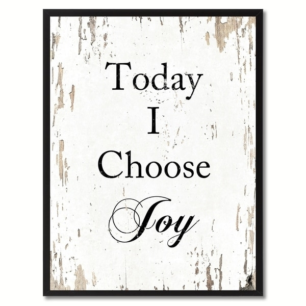 Today I Choose Joy Saying Canvas Print Picture Frame Home Decor Intended For Joy Canvas Wall Art (View 7 of 15)