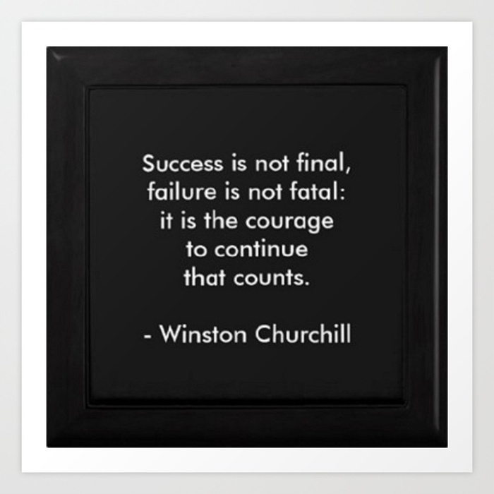 Winston Churchill Quote – Success Is Not Final – Famous Quotes Art Regarding Famous Art Framed Prints (View 13 of 15)