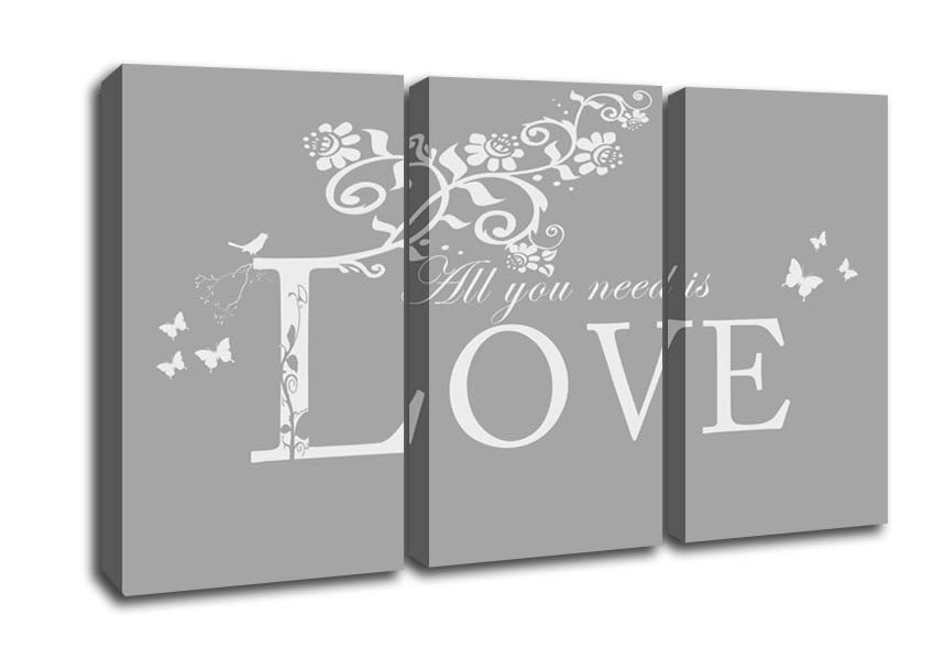 All You Need Is Love Grey White Text Quotes 3 Panel Canvas 3 Panel In Grey And White Wall Art (View 12 of 25)