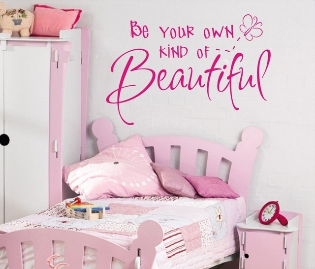 Be Your Own Kind Of Beautiful Girls Wall Art Sticker Quote Children Pertaining To Be Your Own Kind Of Beautiful Wall Art (Image 2 of 10)