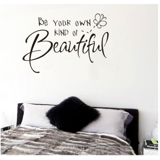 Be Your Own Kind Of Beautiful Wall Art Sticker | Vinyl Wall Decals Regarding Be Your Own Kind Of Beautiful Wall Art (View 6 of 10)