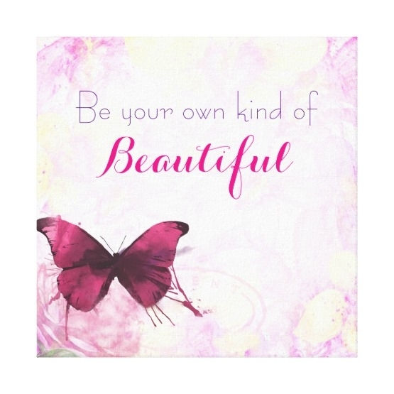 Be Your Own Kind Of Beautiful Wall Art – Zauber Pertaining To Be Your Own Kind Of Beautiful Wall Art (Image 3 of 10)