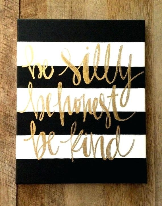 Black And Gold Wall Art Be Silly Be Honest Be Kind Waldo Black And Within Black And Gold Wall Art (Image 8 of 25)