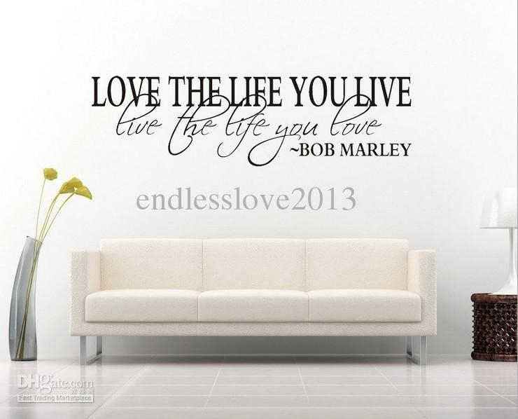 Bob Marley Quote Wall Decal Decor Love Life Wall Sticker Vinyl Wall Within Wall Art Quotes (View 16 of 20)