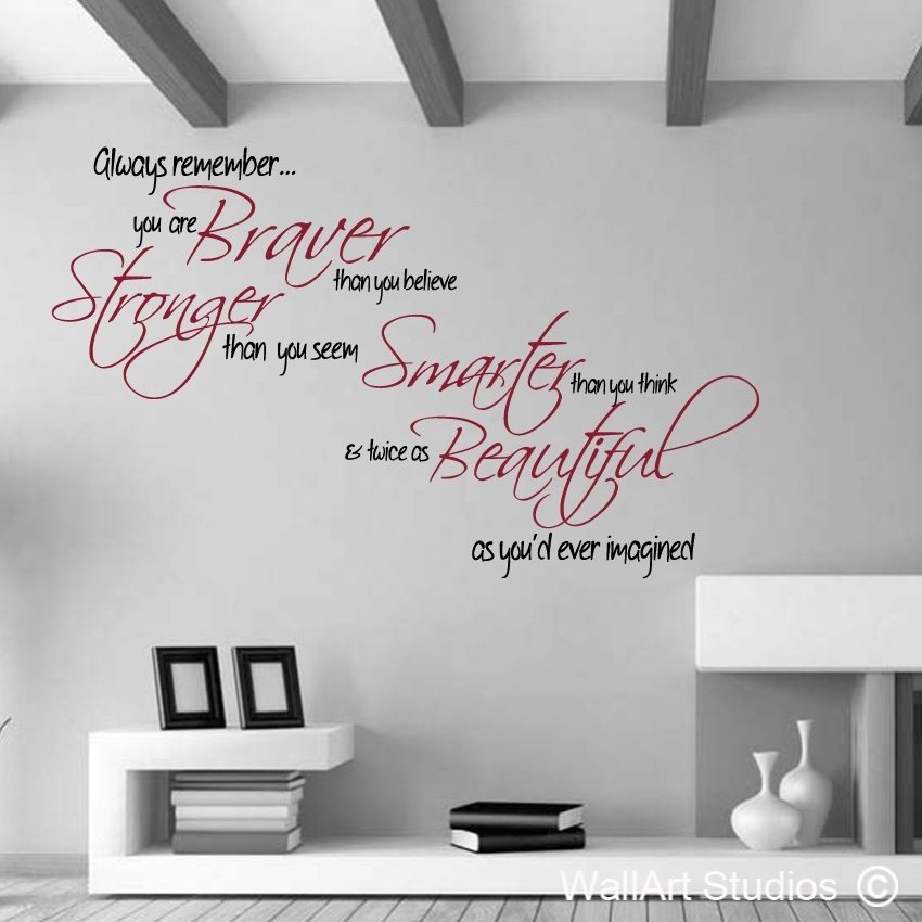 Braver Stronger | Wall Art Studios With Regard To Quote Wall Art (Image 1 of 25)