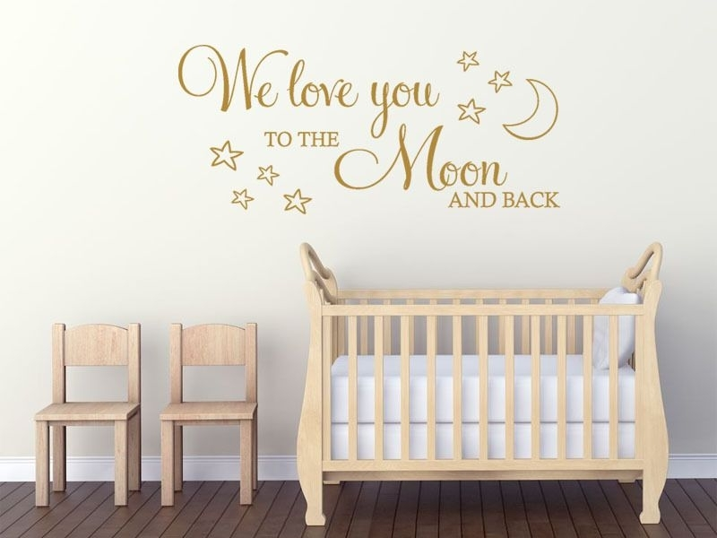 Childs Wall Quote We Love You To The Moon And Back Wall Art Sticker Pertaining To I Love You To The Moon And Back Wall Art (View 20 of 20)