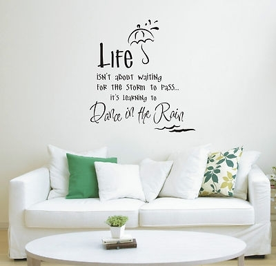 Dance In The Rain Wall Art Sticker Quote – Wall Stickers 011 – 3 Sizes Regarding Quote Wall Art (Image 3 of 25)