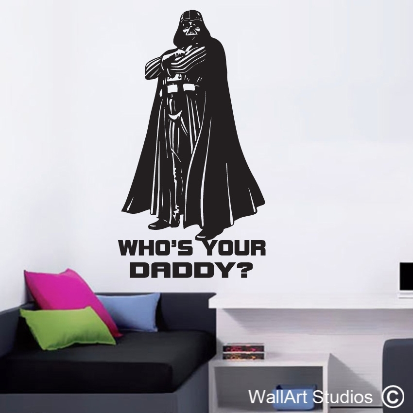 Darth Vader Whos Your Daddy | Wall Art Studios Inside Darth Vader Wall Art (View 6 of 25)