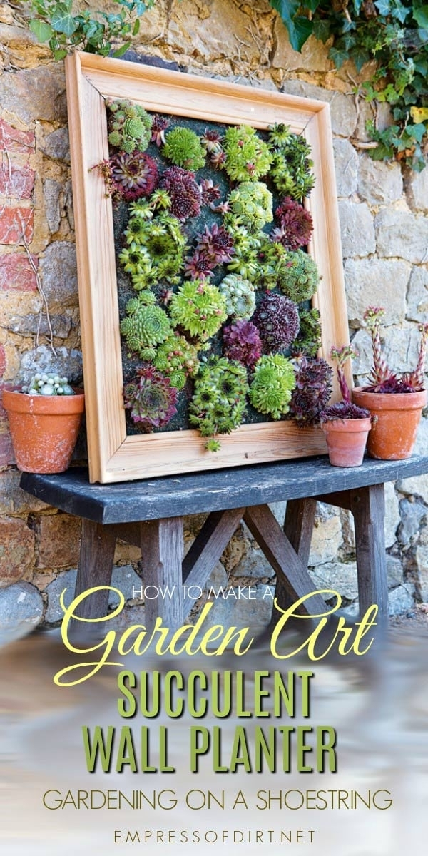 Diy Succulent Wall Planter – Empress Of Dirt Intended For Succulent Wall Art (Image 7 of 25)