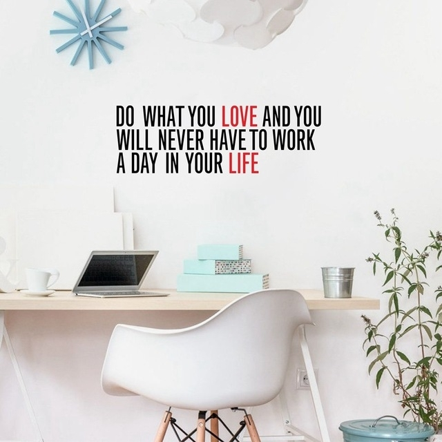 "Do What You Love"" Inspirational Quotes Vinyl Wall Sticker Work Throughout Motivational Wall Art (View 13 of 25)"